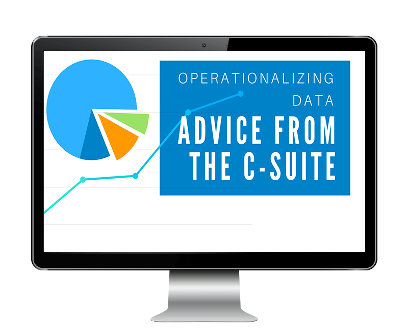 Watch the webinar. Operationalizing Data: Advice from the C-suite